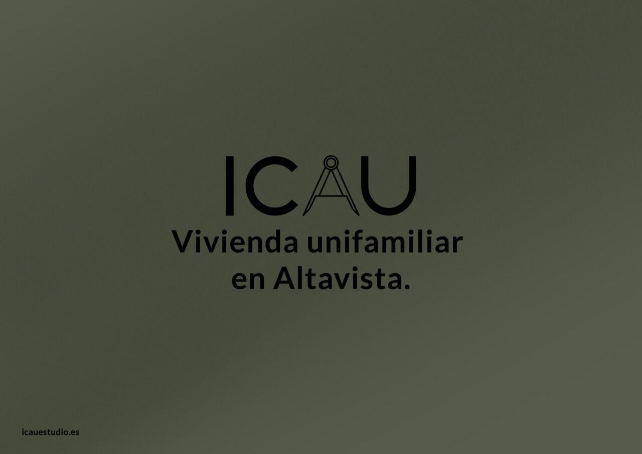 ICAU Estudio y Consultores – Vivienda unifamiliar en Altavista 2
