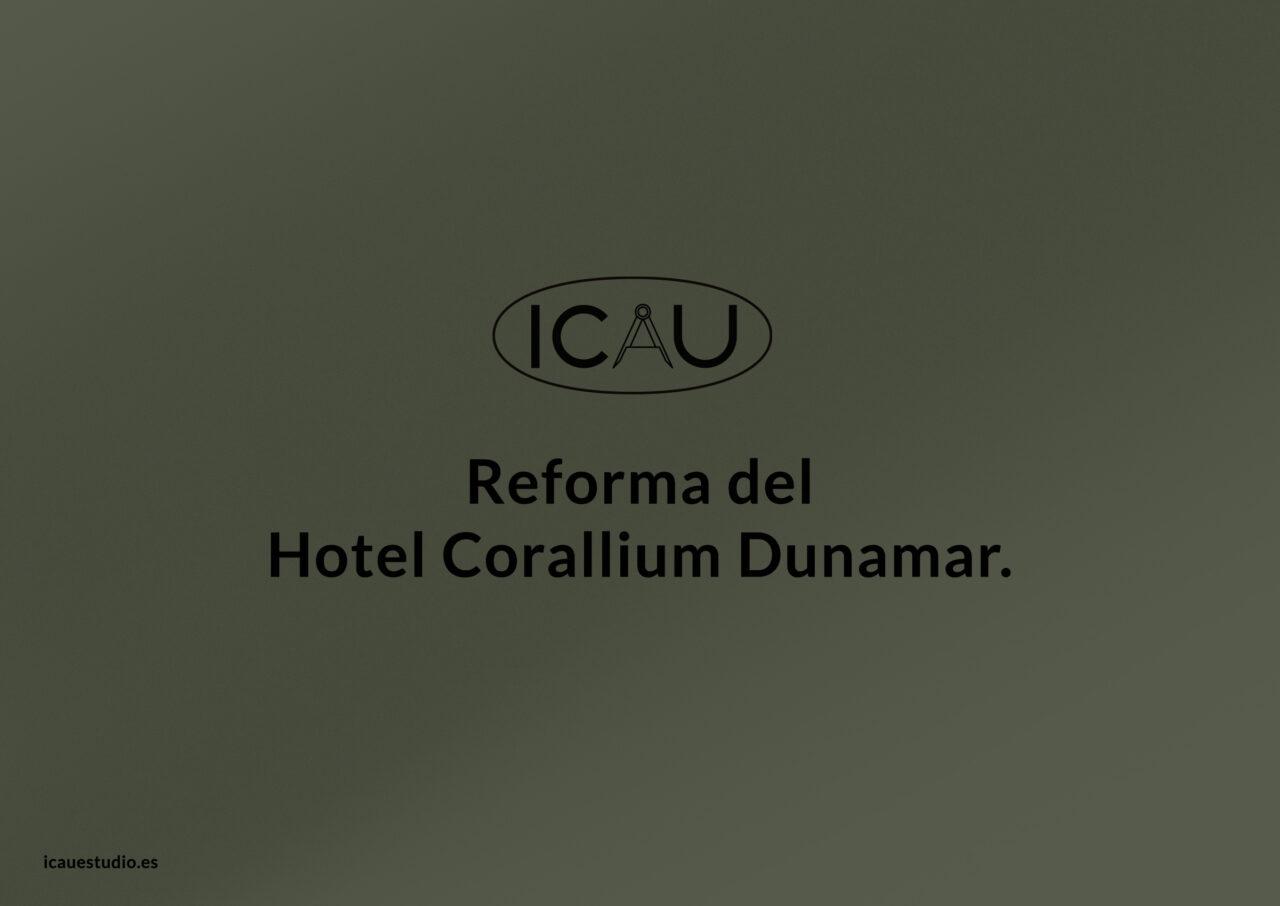 ICAU Estudio y Consultores. Reforma del Hotel Corallium Dunamar 5