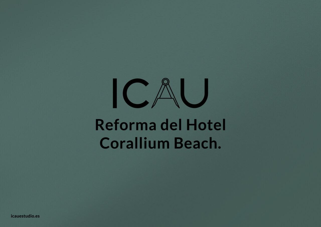 ICAU Estudio y Consultores – Reforma de Hotel Corallium Beach 7b